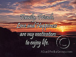 Family, Friends, Love and Happiness are my motivators…